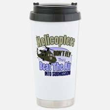 Helicopters Don't Fly Travel Mug