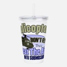 Helicopters Don't Fly Acrylic Double-Wall Tumbler