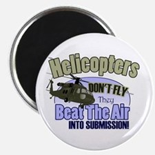 Helicopters Don't Fly Magnet