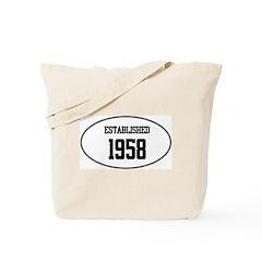 Established 1958 Tote Bag