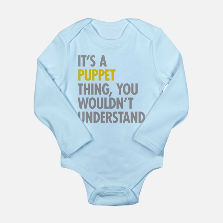 Its A Puppet Thing Long Sleeve Infant Bodysuit