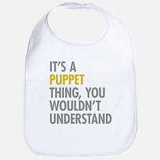 Its A Puppet Thing Bib