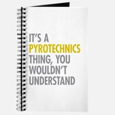 Its A Pyrotechnics Thing Journal