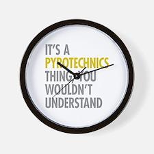 Its A Pyrotechnics Thing Wall Clock