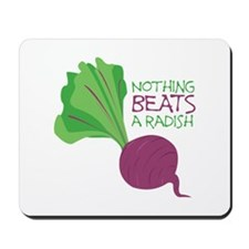 Nothing Beats Radish Mousepad