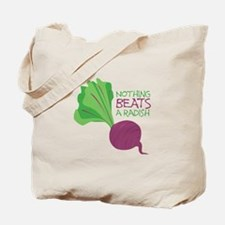 Nothing Beats Radish Tote Bag