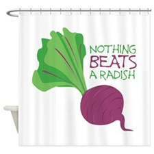 Nothing Beats Radish Shower Curtain