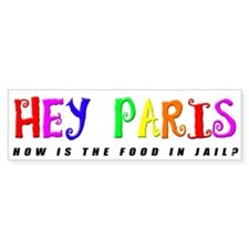 Hey Paris Bumper Bumper Sticker