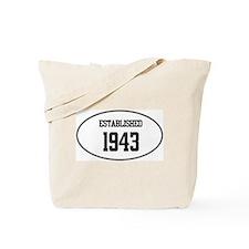 Established 1943 Tote Bag