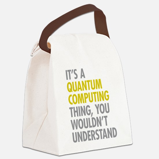 Quantum Computing Thing Canvas Lunch Bag