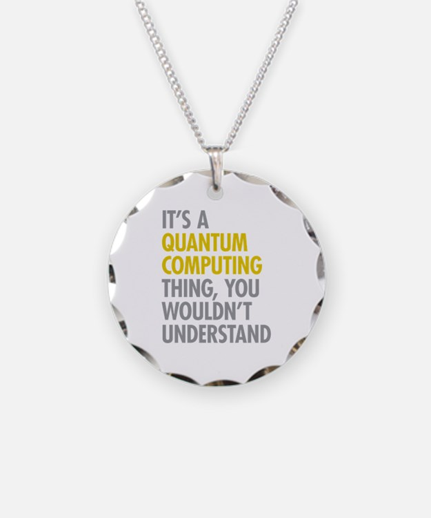 Quantum Computing Thing Necklace