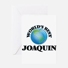 World's Best Joaquin Greeting Cards