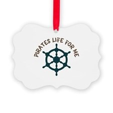Pirates Life Ornament