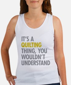 Its A Quilting Thing Women's Tank Top