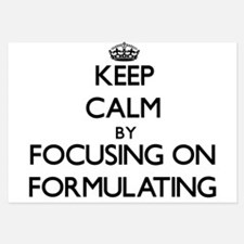 Keep Calm by focusing on Formulating Invitations