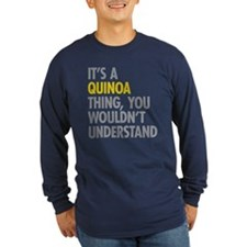 Its A Quinoa Thing T