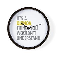 Its A Quinoa Thing Wall Clock