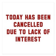 Today Has Been Cancelled Invitations