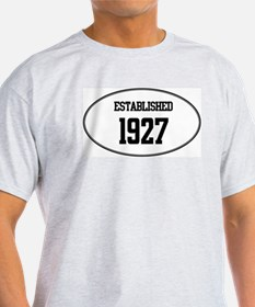 Established 1927 T-Shirt