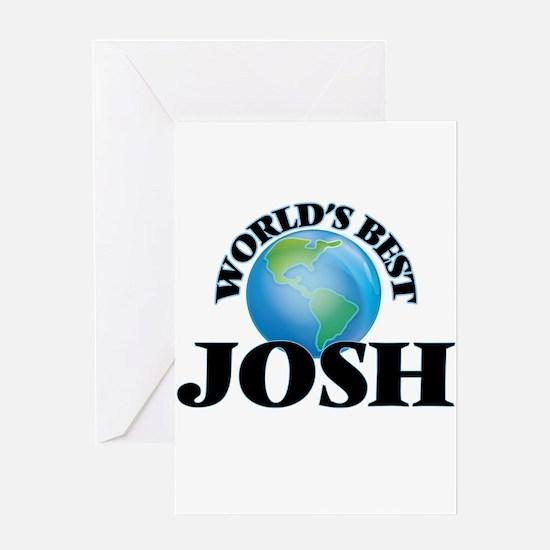 World's Best Josh Greeting Cards