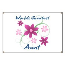 World's Greatest Aunt (Flowery) Banner