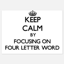 Keep Calm by focusing on Four Letter W Invitations