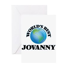 World's Best Jovanny Greeting Cards