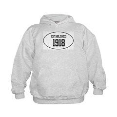 Established 1918 Hoodie