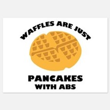 Waffles Are Just Pancakes With Abs Invitations