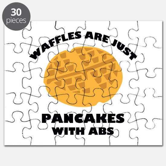Waffles Are Just Pancakes With Abs Puzzle