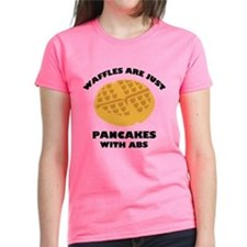 Waffles Are Just Pancakes With Abs Tee