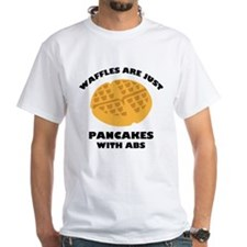 Waffles Are Just Pancakes With Abs Shirt