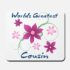 World's Greatest Cousin (Flowery) Mousepad