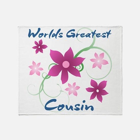 World's Greatest Cousin (Flowery) Throw Blanket
