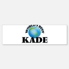 World's Best Kade Bumper Bumper Bumper Sticker