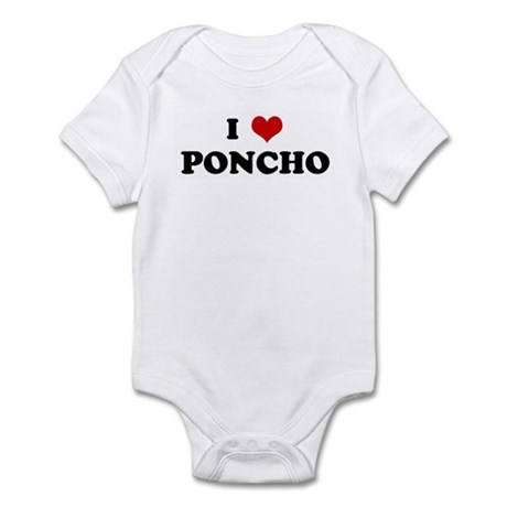 I Love PONCHO Infant Bodysuit