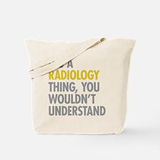 Its A Radiology Thing Tote Bag