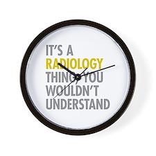 Its A Radiology Thing Wall Clock