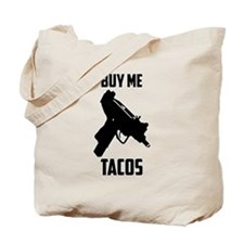 Buy Me Tacos Tote Bag