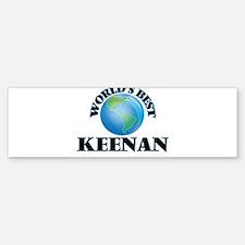 World's Best Keenan Bumper Bumper Bumper Sticker