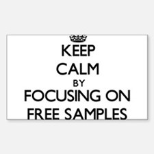 Keep Calm by focusing on Free Samples Decal