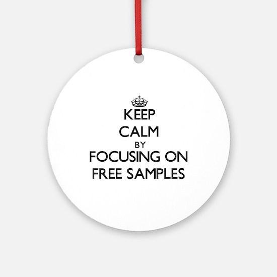 Keep Calm by focusing on Free Sam Ornament (Round)