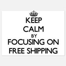 Keep Calm by focusing on Free Shipping Invitations