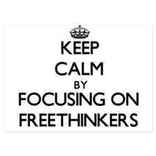 Keep Calm by focusing on Freethinkers Invitations