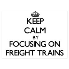Keep Calm by focusing on Freight Train Invitations