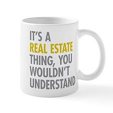 Real Estate Thing Mug