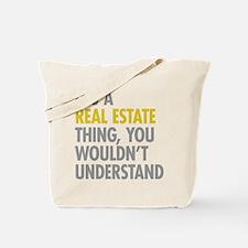 Real Estate Thing Tote Bag