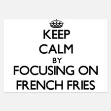 Keep Calm by focusing on French Fries Invitations
