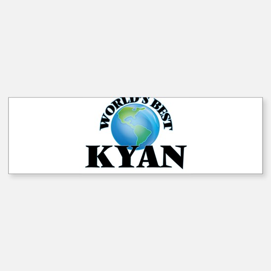 World's Best Kyan Bumper Bumper Bumper Sticker