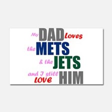 My Dad Loves the Mets & Jets Car Magnet 20 x 12